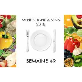 Menus semaine 49 Ligne&Sens - 2018